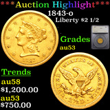 ***Auction Highlight*** 1843-o Gold Liberty Quarter Eagle $2 1/2 Graded au53 By SEGS (fc)