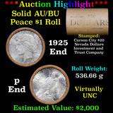 ***Auction Highlight*** AU/BU Slider Shotgun Nevada Invest & Trust Co Peace $1 Roll 1925 & P Ends Vi