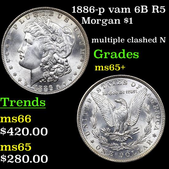 1886-p vam 6B R5 Morgan Dollar $1 Graded GEM+ Unc