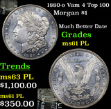 1880-o Vam 4 Top 100 Morgan Dollar $1 Graded Unc+ PL By USCG
