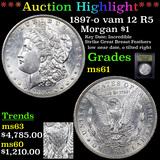 ***Auction Highlight*** 1897-o vam 12 R5 Morgan Dollar $1 Graded BU+ By USCG (fc)