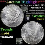 ***Auction Highlight*** 1878-cc vam 20 I2 R5 Morgan Dollar $1 Graded Choice Unc By USCG (fc)