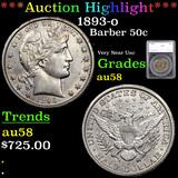 ***Auction Highlight*** 1893-o Barber Half Dollars 50c Graded au58 By SEGS (fc)