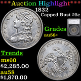 ***Auction Highlight*** 1832 Capped Bust Quarter 25c Graded au58+ By SEGS (fc)