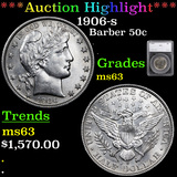 ***Auction Highlight*** 1906-s Barber Half Dollars 50c Graded ms63 By SEGS (fc)