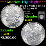 ***Auction Highlight*** 1894-o vam 4 I3 R4 Morgan Dollar $1 Graded Select Unc By USCG (fc)