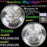 ***Auction Highlight*** 1890-s vam 43 R5 TOP POP! Morgan Dollar $1 Graded ms67+ By SEGS (fc)