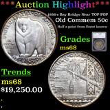 ***Auction Highlight*** 1936-s Bay Bridge Near TOP POP Old Commem Half Dollar 50c Graded ms68 By SEG
