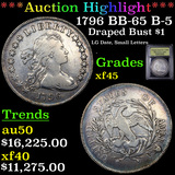 ***Auction Highlight*** 1796 BB-65 B-5 Draped Bust Dollar $1 Graded xf+ By USCG (fc)