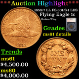 ***Auction Highlight*** 1858/7 LL FS-301/S-1 LDS Flying Eagle Cent 1c Graded ms61 details By SEGS (f