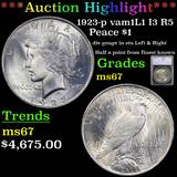 ***Auction Highlight*** 1923-p vam1L1 I3 R5 Peace Dollar $1 Graded ms67 By SEGS (fc)