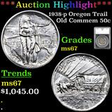 ***Auction Highlight*** 1938-p Oregon Trail Old Commem Half Dollar 50c Graded ms67 By SEGS (fc)