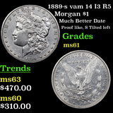 1889-s vam 14 I3 R5 Morgan Dollar $1 Graded BU+