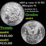 1887-p vam 11 I3 R3 Morgan Dollar $1 Graded Choice Unc