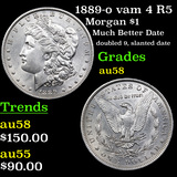 1889-o vam 4 R5 Morgan Dollar $1 Graded Choice AU/BU Slider