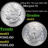 1878-p Rev '79 vam 228-s R6 Morgan Dollar $1 Graded Select Unc