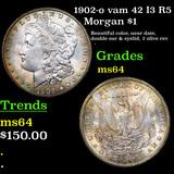 1902-o vam 42 I3 R5 Morgan Dollar $1 Graded Choice Unc