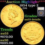 ***Auction Highlight*** 1854 type 2 Gold Dollar $1 Graded au53 details By SEGS (fc)