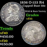 1836 O-123 R4 Capped Bust Half Dollar 50c Graded vf++