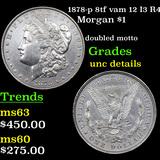 1878-p 8tf vam 12 I3 R4 Morgan Dollar $1 Graded Unc Details