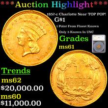 1857-c Charlotte Near TOP POP! Gold Dollar $1