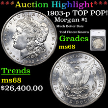 1903-p TOP POP! Morgan Dollar $1 Graded ms68