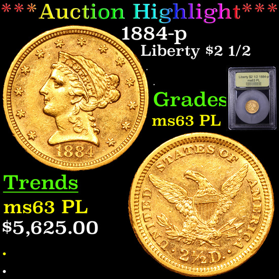 ***Auction Highlight*** 1884-p Gold Liberty Quarter Eagle $2 1/2 Graded Select Unc PL By USCG (fc)