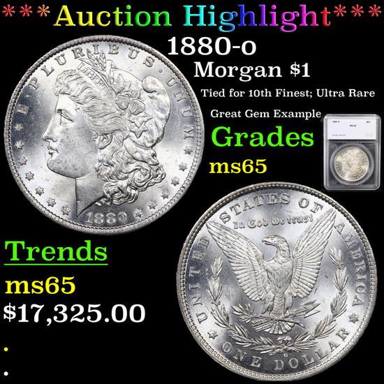 ***Auction Highlight*** 1880-o Morgan Dollar $1 Graded ms65 By SEGS (fc)