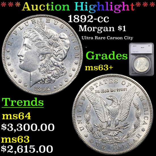 ***Auction Highlight*** 1892-cc Morgan Dollar $1 Graded ms63+ By SEGS (fc)