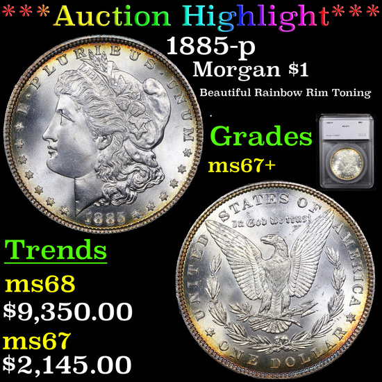 ***Auction Highlight*** 1885-p Morgan Dollar $1 Graded ms67+ By SEGS (fc)