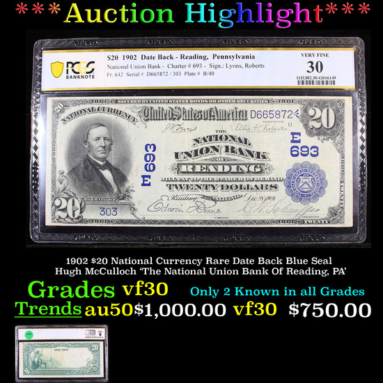 ***Auction Highlight*** PCGS 1902 $20 National Currency Rare Date Back Blue Seal Hugh McCulloch 'The