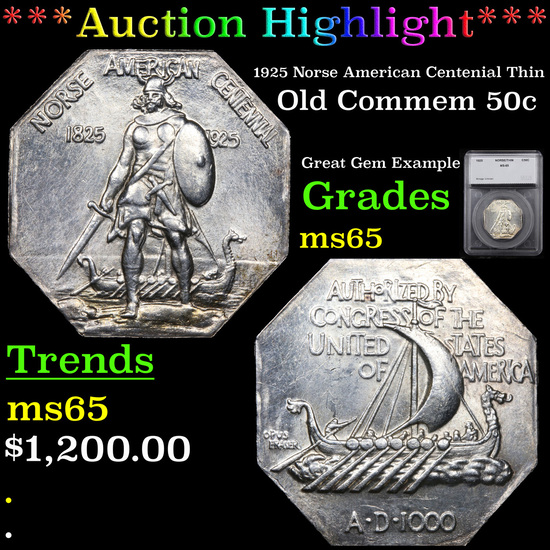 ***Auction Highlight*** 1925 Norse American Centenial Thin Old Commem Half Dollar 50c Graded ms65 By