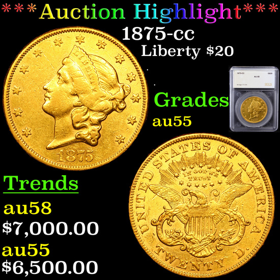 ***Auction Highlight*** 1875-cc Gold Liberty Double Eagle $20 Graded au55 By SEGS (fc)