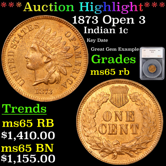***Auction Highlight*** 1873 Open 3 Indian Cent 1c Graded ms65 rb By SEGS (fc)