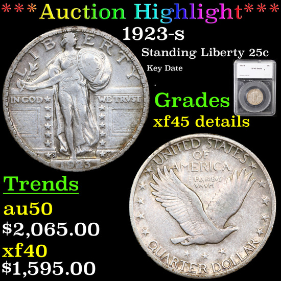 ***Auction Highlight*** 1923-s Standing Liberty Quarter 25c Graded xf45 details By SEGS (fc)
