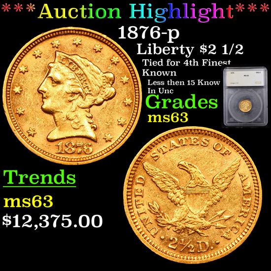 ***Auction Highlight*** 1876-p Gold Liberty Quarter Eagle $2 1/2 Graded ms63 By SEGS (fc)