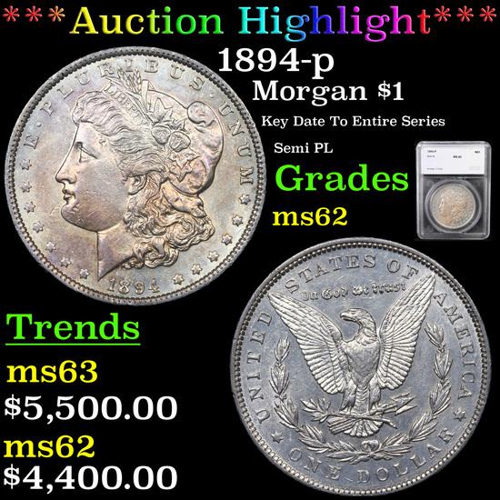 ***Auction Highlight*** 1894-p Morgan Dollar $1 Graded ms62 By SEGS (fc)
