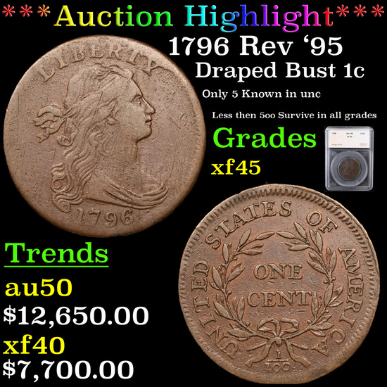 ***Auction Highlight*** 1796 Rev '95 Draped Bust Large Cent 1c Graded xf45 By SEGS (fc)