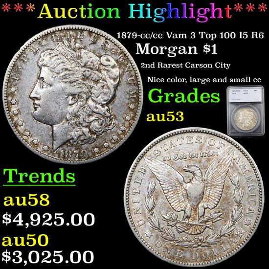 ***Auction Highlight*** 1879-cc /cc Vam 3 Top 100 I5 R6 Morgan Dollar $1 Graded au53 By SEGS (fc)