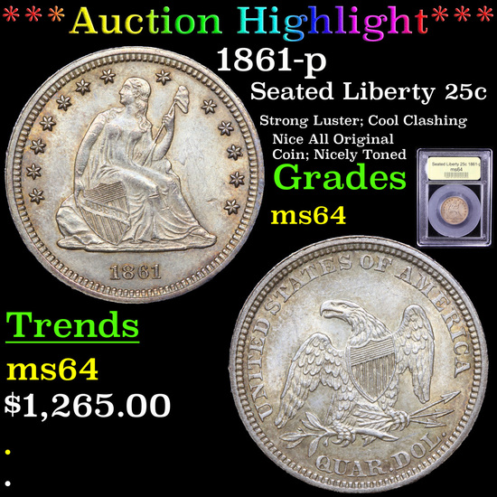 ***Auction Highlight*** 1861-p Seated Liberty Quarter 25c Graded Choice Unc By USCG (fc)