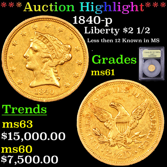 ***Auction Highlight*** 1840-p Gold Liberty Quarter Eagle $2 1/2 Graded BU+ By USCG (fc)