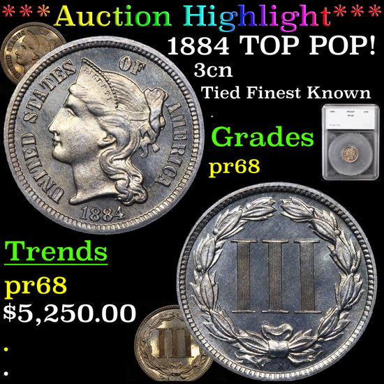 Proof ***Auction Highlight*** 1884 TOP POP! Three Cent Copper Nickel 3cn Graded pr68 By SEGS (fc)