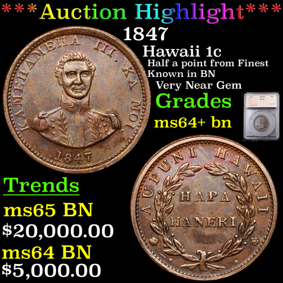***Auction Highlight*** 1847 Hawaii 1c Graded ms64+ bn By SEGS (fc)