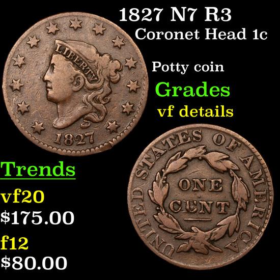 1827 N7 R3 Coronet Head Large Cent 1c Grades vf details