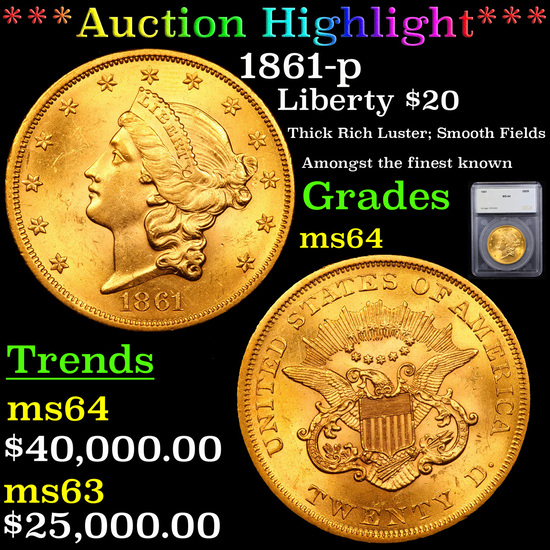 ***Auction Highlight*** 1861-p Gold Liberty Double Eagle $20 Graded ms64 By SEGS (fc)