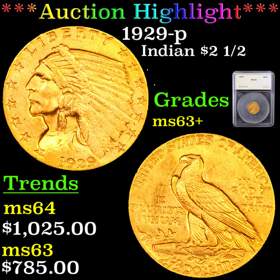 ***Auction Highlight*** 1929-p Gold Indian Quarter Eagle $2 1/2 Graded ms63+ By SEGS (fc)