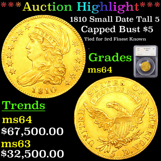 ***Auction Highlight*** 1810 Small Date Tall 5 Capped Bust Gold $5 Graded ms64 By SEGS (fc)