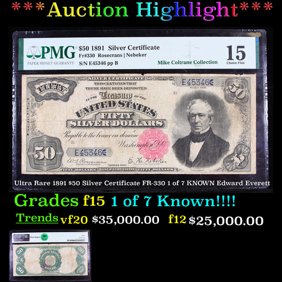 ***Auction Highlight*** Ultra Rare 1891 $50 Silver Certificate FR-330 1 of 7 KNOWN Edward Everett  G