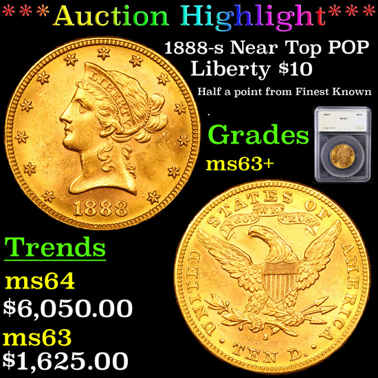 ***Auction Highlight*** 1888-s Near Top POP Gold Liberty Eagle $10 Graded ms63+ By SEGS (fc)