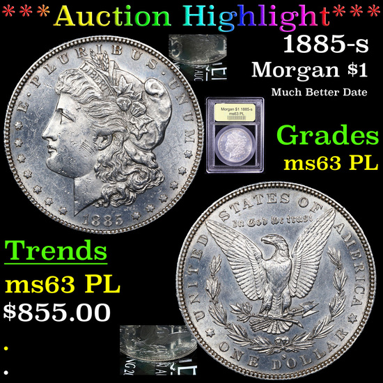 ***Auction Highlight*** 1885-s Morgan Dollar $1 Graded Select Unc PL By USCG (fc)